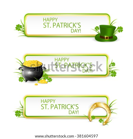 Patrick's Day banners with green hat of leprechaun, golden horseshoe, clover and pot of gold, illustration.