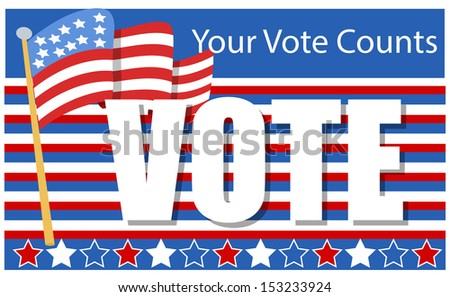 patriotic - Election Day Vector Illustration - your vote counts - stock vector