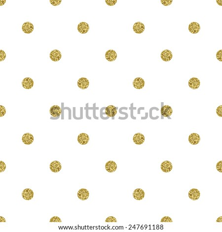 Pattern polka dot. Classic dotted seamless gold glitter pattern. - stock vector