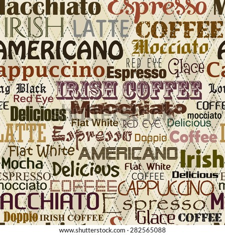 pattern with coffee names / Seamless pattern with retro coffee name typographical Background    - stock vector