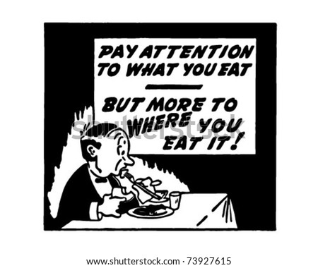 Pay Attention To What You Eat - Retro Ad Art Banner