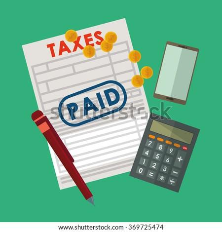 Pay taxes graphic design - stock vector