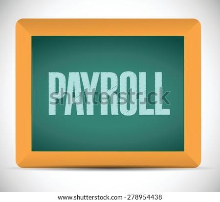 payroll board sign concept illustration design over white - stock vector