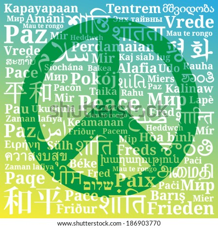 "Peace green sign consisting of the phrases ""Peace"" in different languages of the world on blue green and yellow gradient background"
