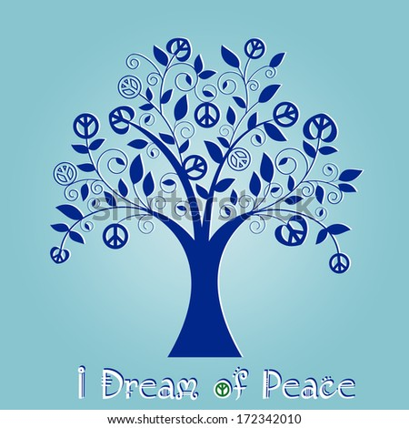 """Peace Tree with message """"I Dream of peace""""  -  pieces for changes - stock vector"""