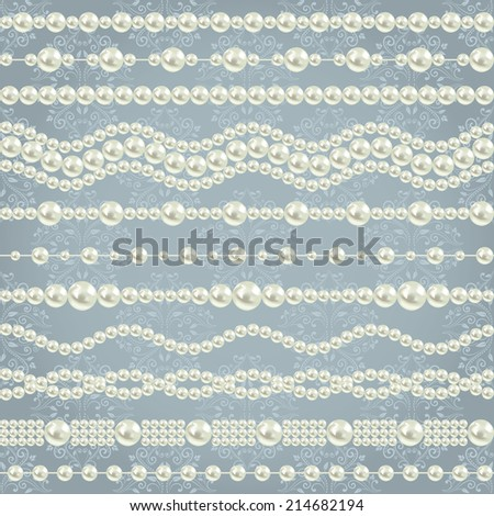pearl realistic borders set collection isolated on grey blue floral damask seamless pattern background. vector illustration  - stock vector