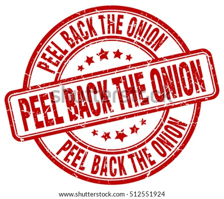peel back the onion stamp.  red round peel back the onion grunge vintage stamp. peel back the onion