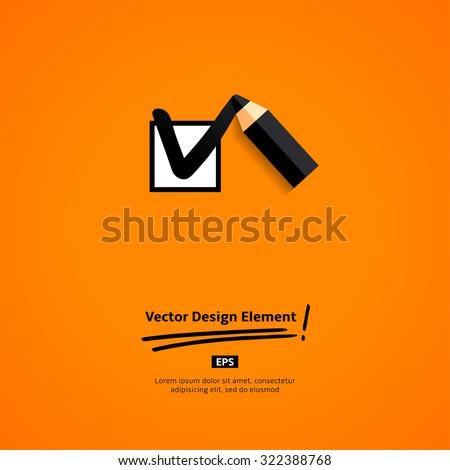 Pencil drawing tick mark. Vector  Flat Design Elements. Flyer template. - stock vector