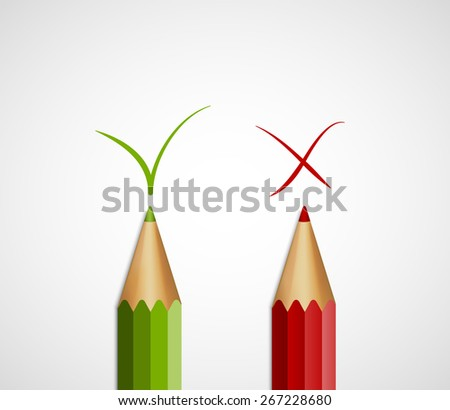 Pencil green tick and red cross. With Yes And No. Vector Illustration. - stock vector