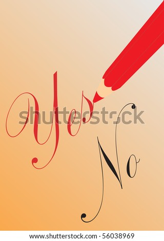 Pencil with yes and no - stock vector