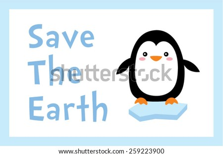 penguin save the earth poster  - stock vector