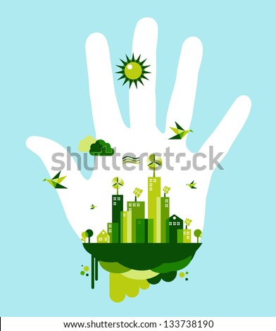 People hand and green city town on blue sky background. Environmental conservation concept illustration. Vector file layered for easy manipulation and custom coloring. - stock vector