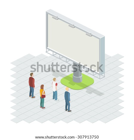 People on the street looking at the billboard. Isometric vector illustration. - stock vector