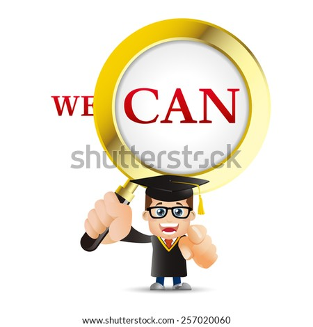People Set - Education - Graduate student. Man. We can and magnifying glass - stock vector