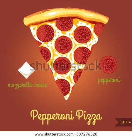 Pepperoni pizza with ingredients (mozzarella cheese, sausage pepperoni) SET 4, vector illustration. - stock vector