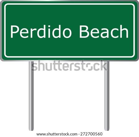 Perdido Beach, Alabama, road sign green vector illustration, road table, USA city - stock vector