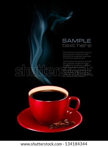 Perfect red cup of coffee with steam. Coffee design template. Vector illustration. - stock vector