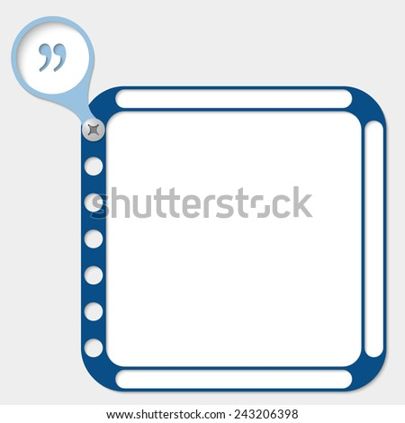 perforated frame for any text and quotation mark