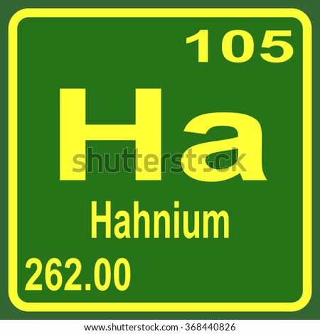 Periodic table elements hahnium stock vector royalty free periodic table of elements hahnium urtaz Choice Image
