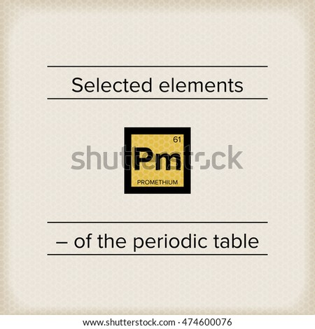 Periodic table statement pm stock vector 474600076 shutterstock periodic table statement pm urtaz Choice Image