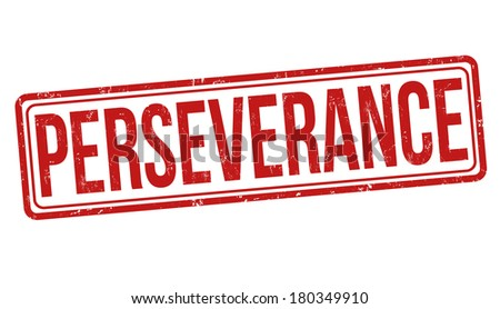 Perseverance grunge rubber stamp on white, vector illustration - stock vector