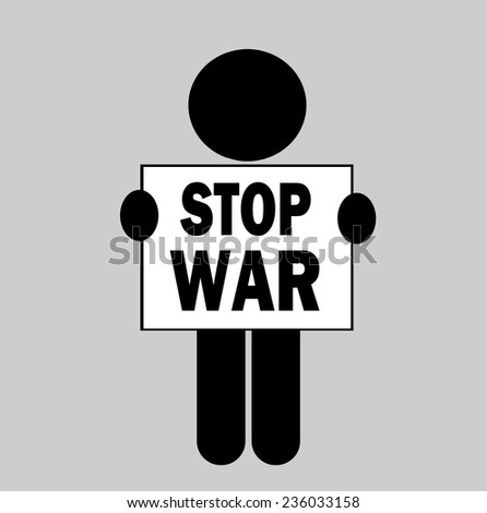 person holding stop war protest sign - stock vector