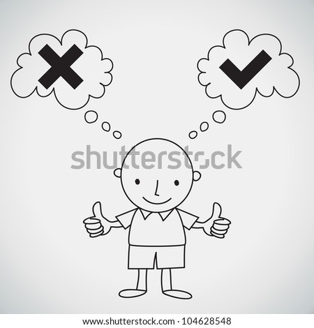 Person thinking  which have right and wrong symbols Vector - stock vector