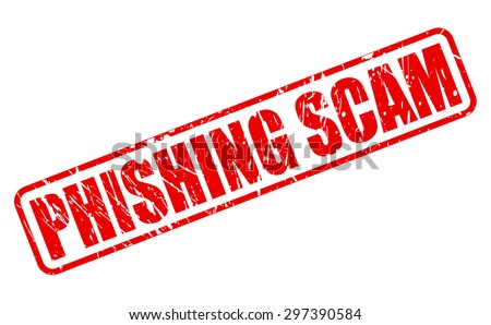 PHISHING SCAM red stamp text on white - stock vector