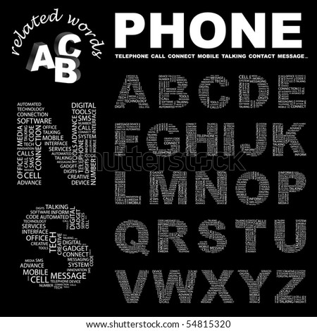 PHONE. Vector letter collection. Wordcloud illustration.