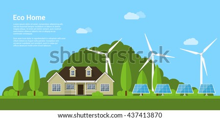 picture of a private house, solar panels and wind turbines, flat style concept of eco home, renewable energy, ecology