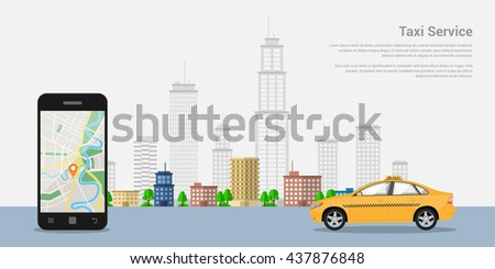 picture of a taxi cab, mobile phone with map and big city on background, taxi service concept, flat style illustration - stock vector
