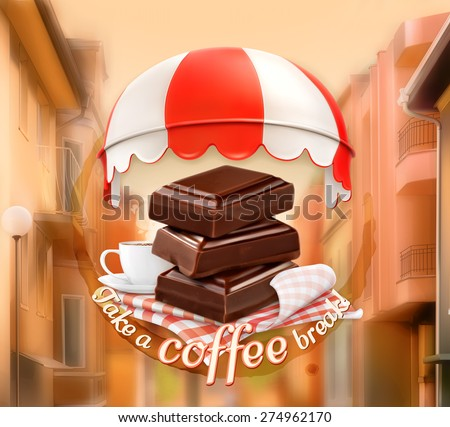Pieces of chocolate and cup of coffee, awning over entrance, promotional sign, street background, invitation to a break, lunch time, vector advertising for chocolate houses, cafe and coffee shops - stock vector