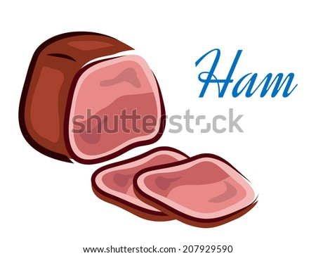 Pieces of fresh red ham with text isolated over white background in horizontal format for healthy diet or logo design - stock vector