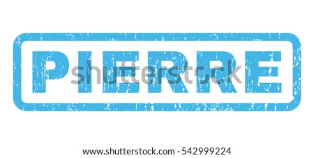 Pierre text rubber seal stamp watermark. Vector blue ink tag inside rounded rectangular banner. Grunge design and scratched texture. Horizontal emblem on a white background.