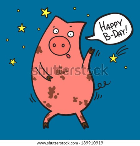 Pig piggy dancing happy birthday card stock vector 189910919 pig piggy dancing happy birthday card with funny pig oink singing pig bookmarktalkfo Image collections