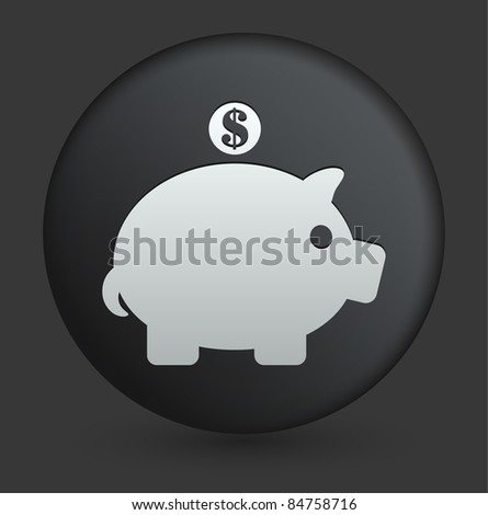 Piggy Bank Icon on Round Black Button Collection Original Illustration - stock vector