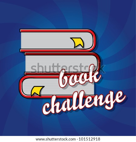 Pile of books with page markers on dynamic background, book challenge concept, vector illustration - stock vector