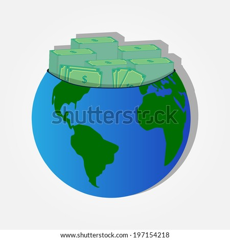Piles of banknotes on the planet earth. Money on the planet - stock vector