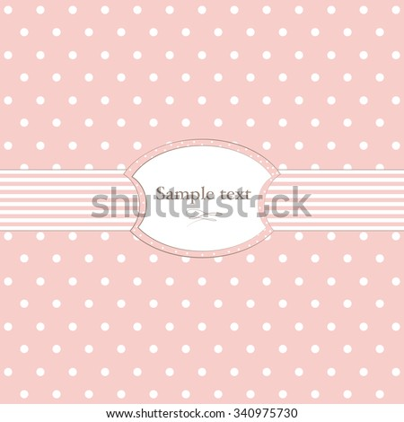 Pink background with polka dots.