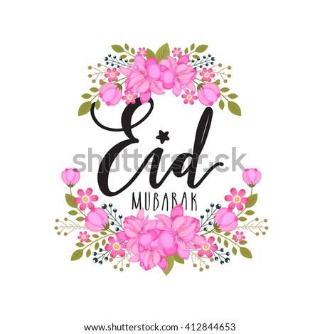 Beautiful Spring Eid Al-Fitr Decorations - stock-vector-pink-beautiful-flowers-decorated-greeting-card-for-muslim-community-festival-eid-mubarak-412844653  Graphic_316281 .jpg