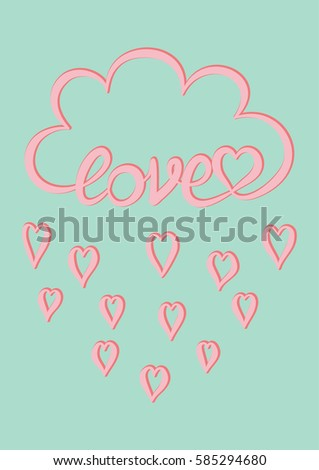 Pink Cloud With Hand Written Word Love And Pink Heart Rain Drops On Mint Green Background