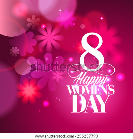 Pink happy Women`s day card with flowers bokeh lights. - stock vector