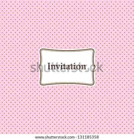 Pink invitation card with polka dotted background - stock vector