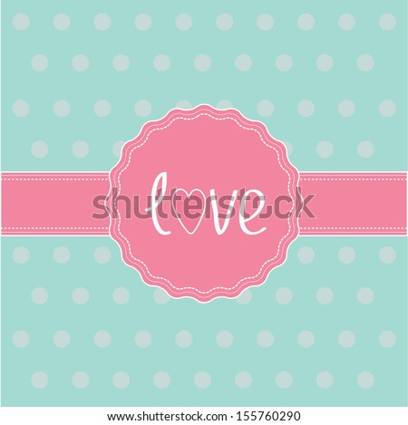 Pink label and ribbon. Love card. Vector illustration.