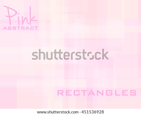Pink rectangles. Abstract subtle geometric background with pink rectangles. Simple pink vector graphic pattern - stock vector