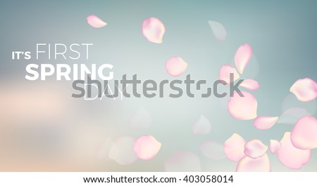 pink rose petals in soft color and blur style vector background with text it's first spring day - stock vector
