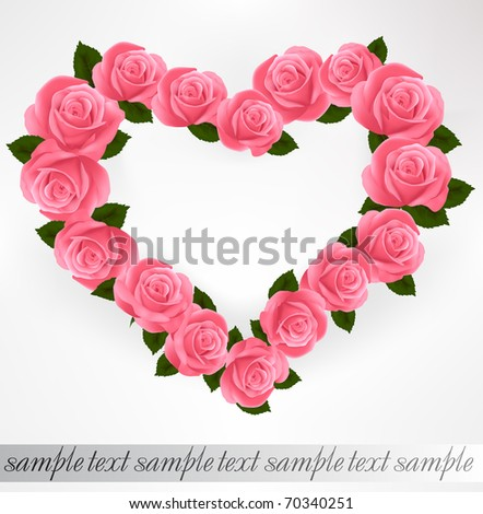 Pink roses Heart shape. Vector illustration.