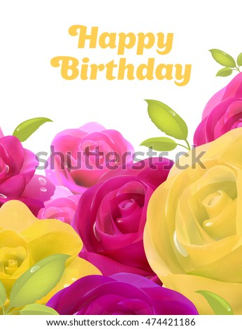 Pink roses yellow flowers happy birthday stock vector 474421186 yellow flowers happy birthday greeting card a card with flowers m4hsunfo