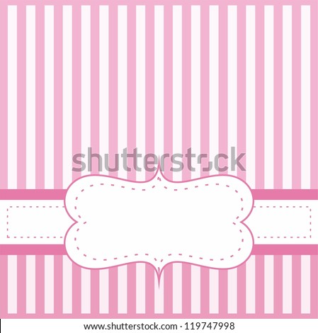Pink  vector card or invitation for baby shower, wedding or birthday party with white stripes on cute pink background with white space to put your own text message. - stock vector