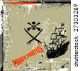 pirate parties with grunge background - stock vector